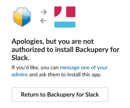 Can I use Backupery for Slack without owner or admin permissions